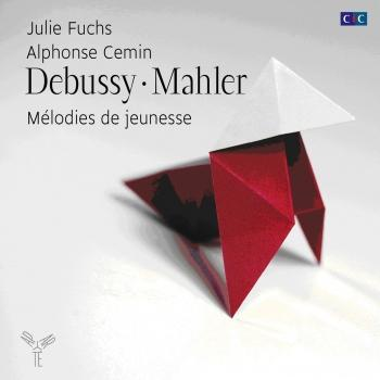 Cover Debussy & Mahler: Early Art Songs