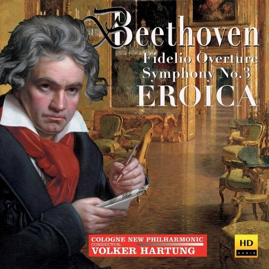 Cover Beethoven: Fidelio Overture & Symphony No. 3 'Eroica'