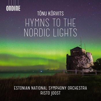 Cover Tõnu Kõrvits: Hymns to the Nordic Lights & Other Works