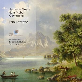 Cover Hermann Goetz & Hans Huber: Klaviertrios