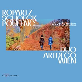 Cover Ropartz, Schoeck & Poulenc: Violin Sonatas