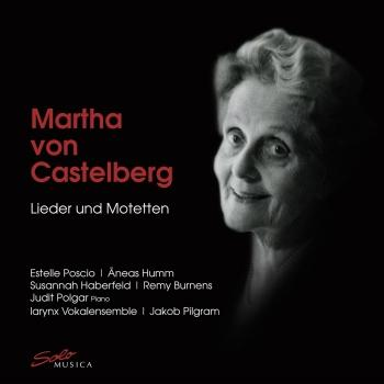 Cover Martha von Castelberg: Songs & Motets