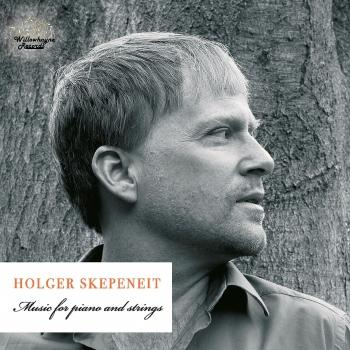 Cover Holger Skepeneit: Music for Piano & Strings