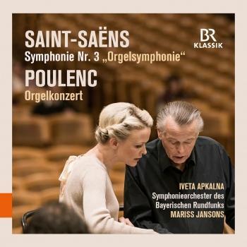 """Cover Saint-Saëns: Symphonie No. 3 """"Orgelsymphonie"""" - Poulenc: Orgelkonzert"""
