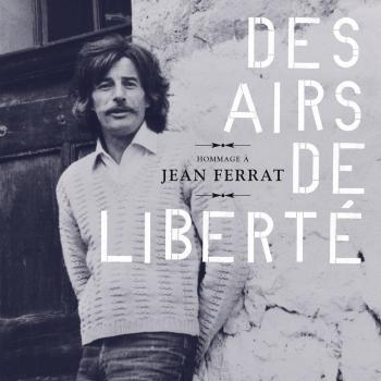 Cover Hommage à Jean Ferrat: Des airs de liberté
