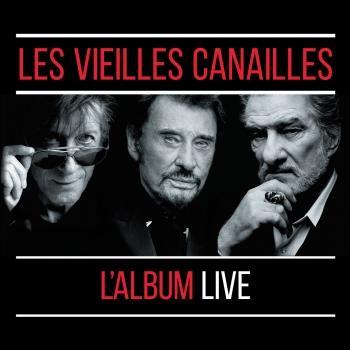 Cover Les Vieilles Canailles: Le Live