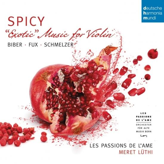 Cover Spicy - Exotic Music for Violin by Biber, Schmelzer & Fux