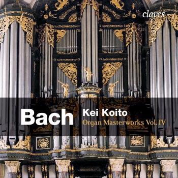 Cover Bach: Organ Masterworks, Vol. IV