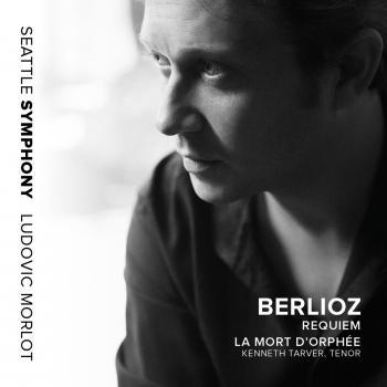 Cover Berlioz: Requiem, Op. 5, H. 75 & La mort d'Orphée, H. 25 (Live)