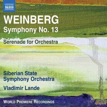 Cover Weinberg: Symphony No. 13 & Serenade