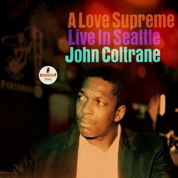 A Love Supreme: Live In Seattle (Remastered)
