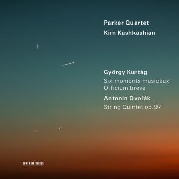 Cover Kurtág: Six moments musicaux; Officium breve / Dvořák: String Quintet, Op. 97