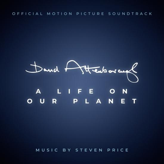 Cover David Attenborough: A Life On Our Planet (Original Soundtrack)