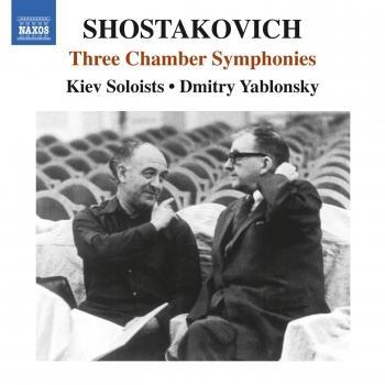 Cover Shostakovich: 3 Chamber Symphonies