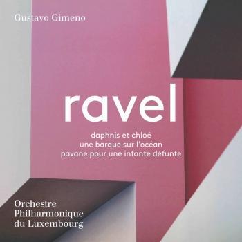 Cover Ravel: Daphnis et Chloé, Une barque sur l'océan & Pavane pour une infante défunte