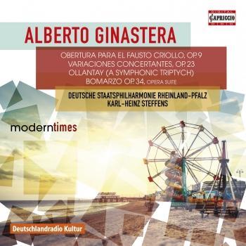 Cover Ginastera: Obertura para el Fausto Criollo, Op. 9, Variaciones Concertantes, Op. 23, Ollantay, Op. 17 & Bomarzo Suite, Op. 34a