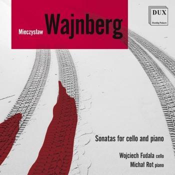 Cover Wajnberg: Cello Sonatas & Berceuse, Op. 1