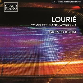Cover Louriè: Complete Piano Works, Vol. 1