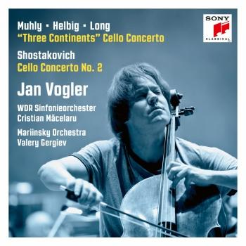 Cover Muhly/Helbig/Long: Three Continents, Shostakovich: Cello Concerto No. 2