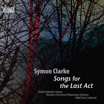 Cover Symon Clarke: Songs for the Last Act