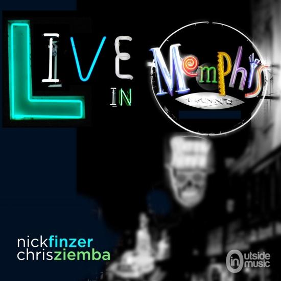 Cover Nick Finzer & Chris Ziemba Live in Memphis