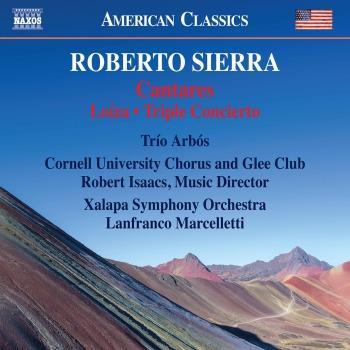 Cover Roberto Sierra: Cantares, Loíza & Triple Concierto