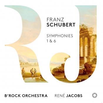 Cover Schubert: Symphonies Nos. 1 & 6