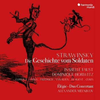 Cover Stravinsky: Die Geschichte vom Soldaten (Deutsche Fassung). Élégie. Duo concertant