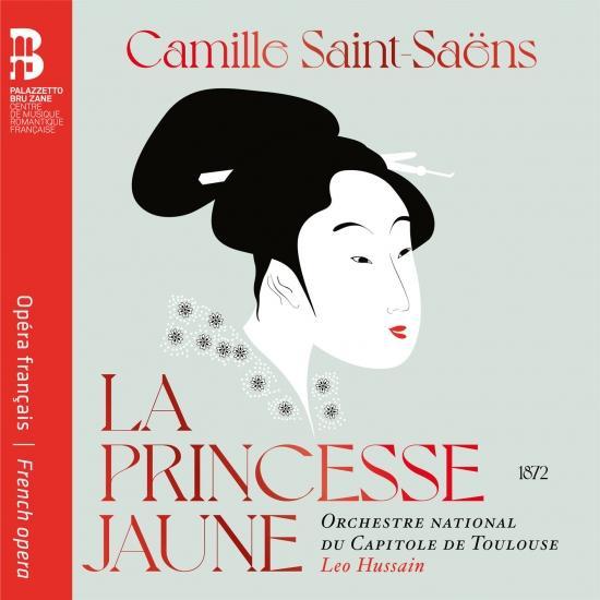 Cover Camille Saint-Saëns: La princesse jaune