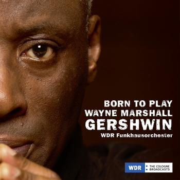 Cover Born to Play, Wayne Marshall, Gershwin