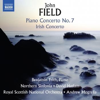 Cover Field: Piano Concertos Nos. 2 & 7 and Piano Sonata No. 4