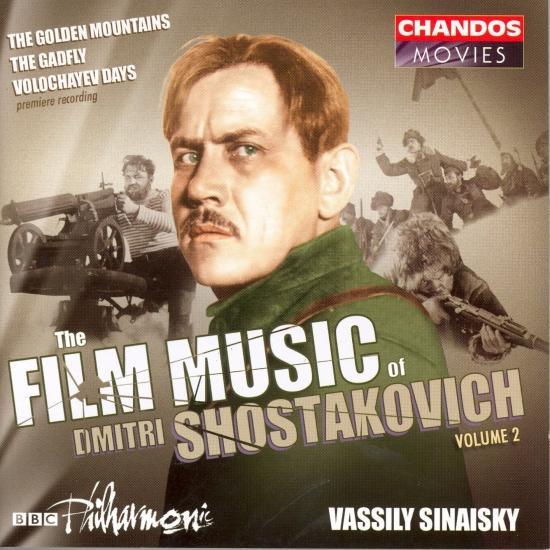 Cover Shostakovich: Film Music, Vol. 2 - Golden Mountains / The Gadfly / Volochayev Days
