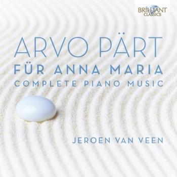 Cover Arvo Pärt Für Anna Maria, Complete Piano Music