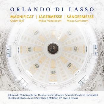 Cover Orlando di Lasso - Magnificat Octavi Toni, Missa Venatorum, Missa Cantorum