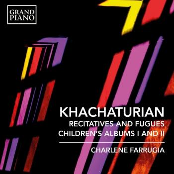 Cover Khachaturian: 7 Recitatives & Fugues & Children's Albums Nos. 1 & 2