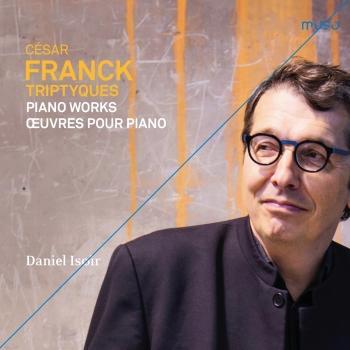 Cover César Franck: Triptyques (Piano Works / Œuvres pour piano)