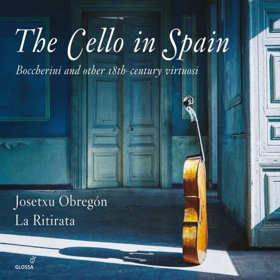 Cover The Cello in Spain: Boccherini & Other 18th-Century Virtuosi