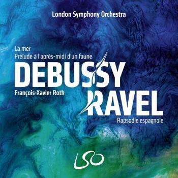 Cover Debussy: La mer, Prélude à l'après-midi d'un faune – Ravel: Rapsodie espagnole