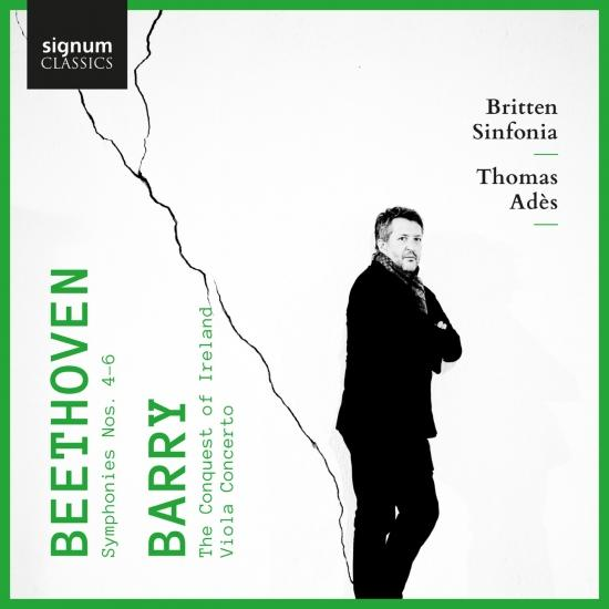 Cover Beethoven: Symphonies 4, 5 & 6 - Barry: The Conquest of Ireland & Viola Concerto