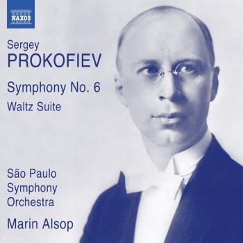 Cover Prokofiev: Symphony No. 6, Op. 111 & Waltz Suite, Op. 110