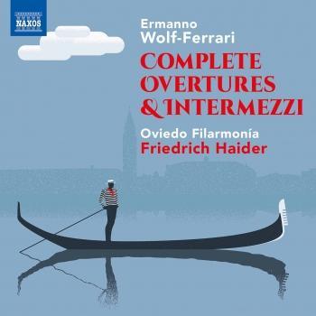 Cover Wolf-Ferrari: Complete Overtures & Intermezzi