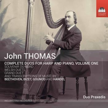 Cover Thomas: Complete Duos for Harp & Piano, Vol. 1
