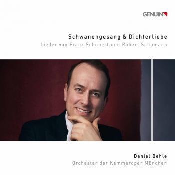 Cover Schwanengesang und Dichterliebe: Lieder von Franz Schubert und Robert Schumann
