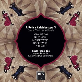 Cover A Polish Kaleidoscope 3: Dance Music for 4 Hands