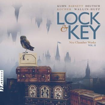 Cover Lock & Key: New Chamber Works, Vol. 2