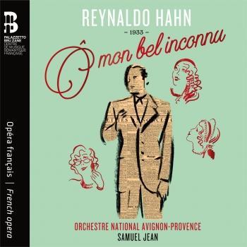 Cover Reynaldo Hahn: Ô mon bel inconnu
