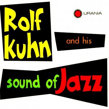 Cover Rolf Kühn and His Sound of Jazz (Remastered)