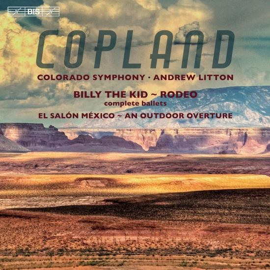 Cover Copland: Billy the Kid, Rodeo, El Salón México & An Outdoor Overture