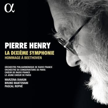 Cover Pierre Henry: La Dixième Symphonie - Hommage à Beethoven
