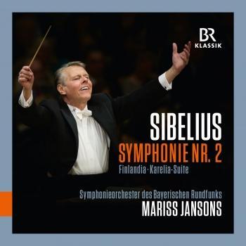 Cover Sibelius: Symphony No. 2 in D Major, Op. 43, Finlandia, Op. 26 & Karelia Suite, Op. 11 (Live)